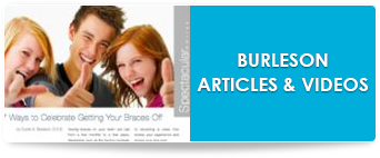 burleson orthodontics articles and videos