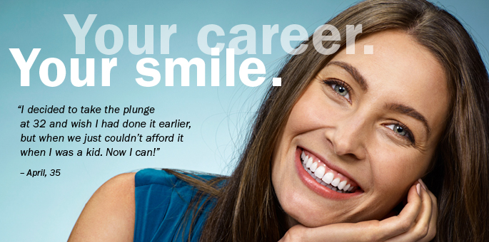 your career your smile