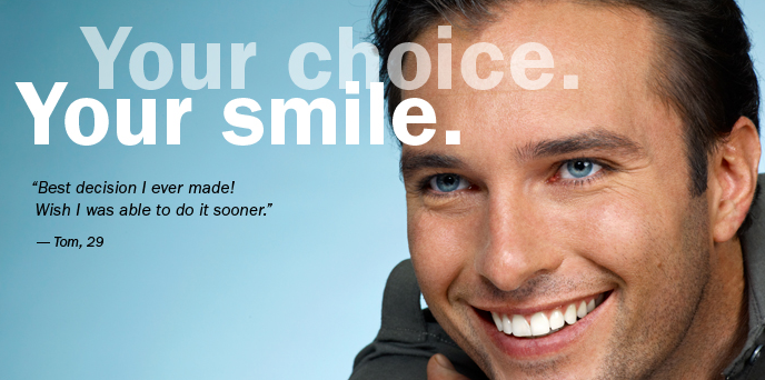 your choice your smile