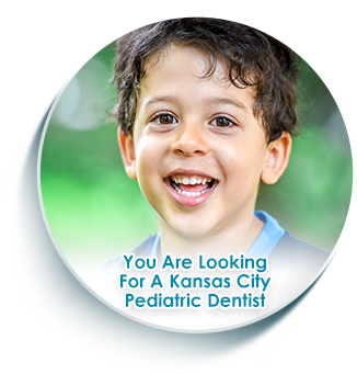 you are looking for a pediatric dentist in kansas city mo
